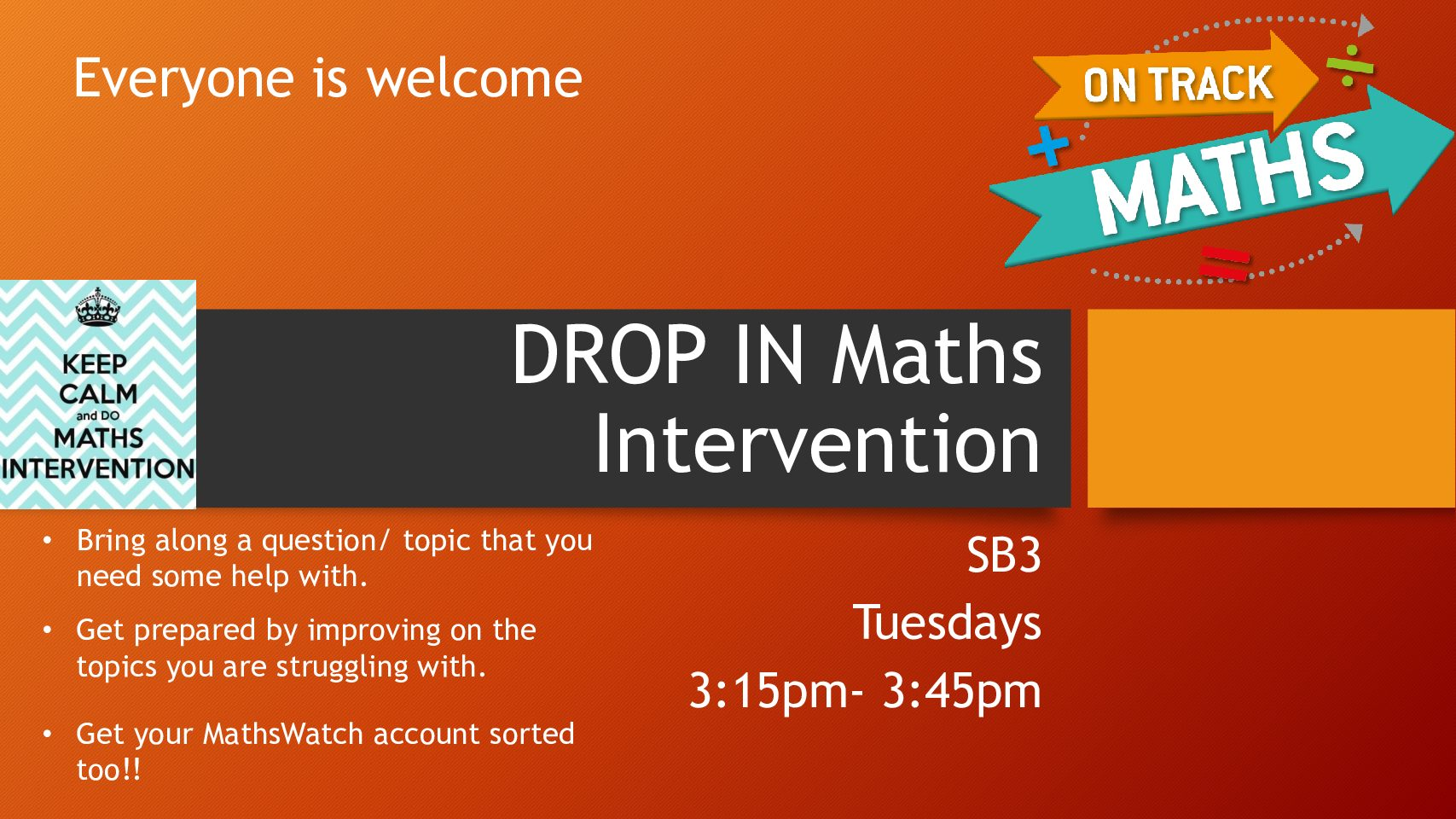 Maths Support Available.